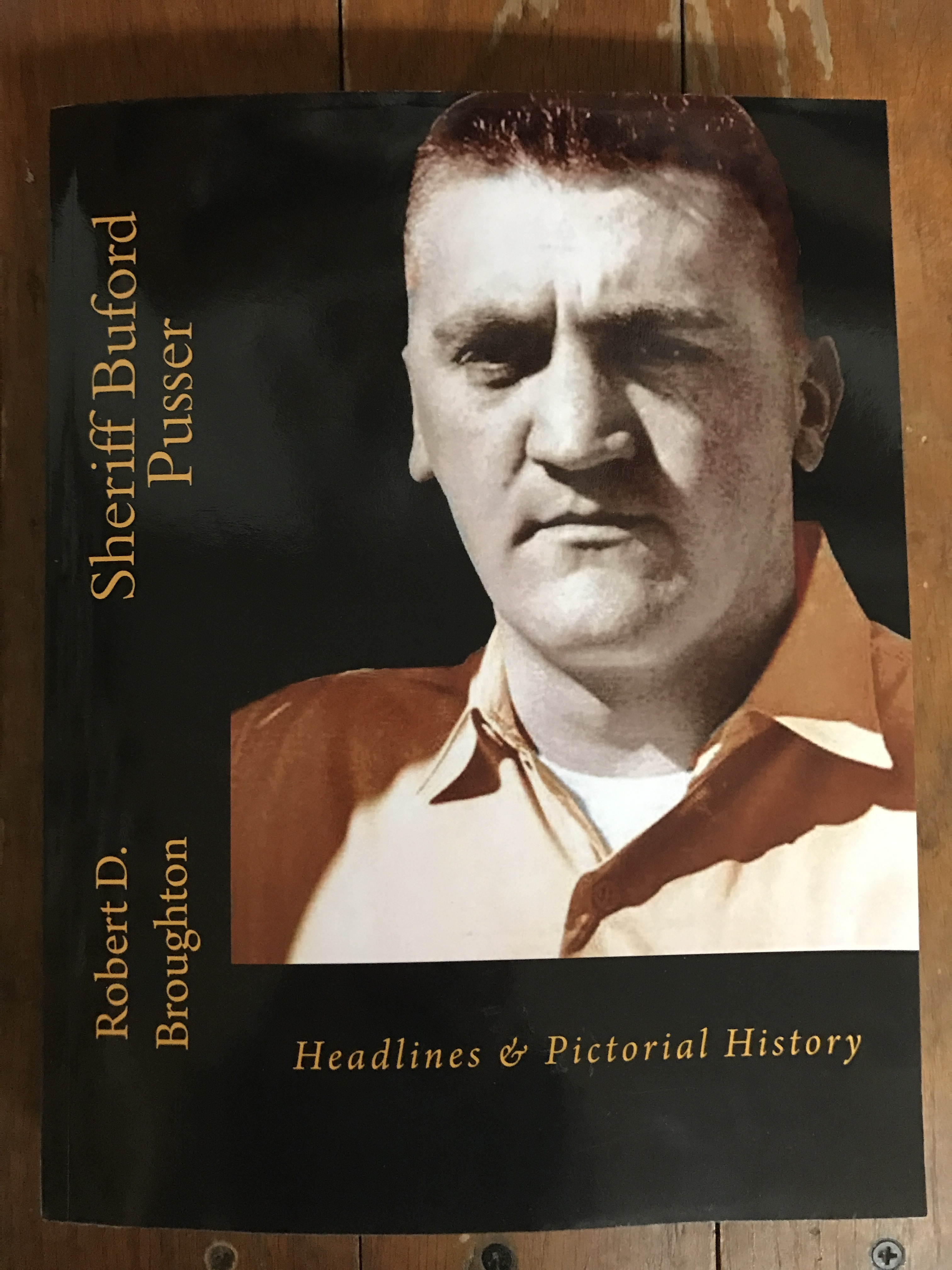 Sheriff Buford Pusser Headlines & Pictorial